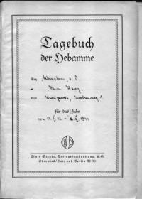 """Innenseite des Hebammentagebuches Heim """"Harz"""" 16.02.1942 - 16.03.1944"""